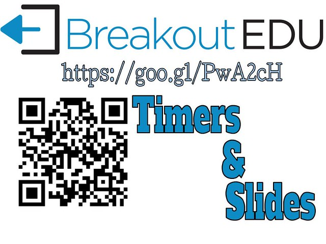 Breakout EDU Timers and Slides QR