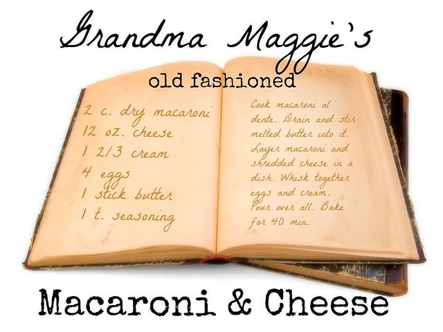 Grandma Maggie's Old Fashioned Macaroni & Cheese