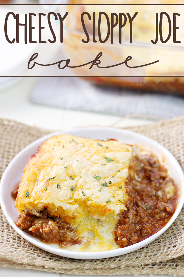 Cheesy Sloppy Joe Bake on a plate.