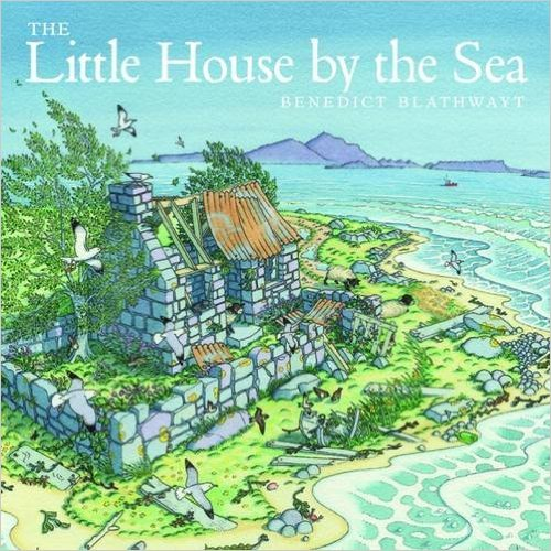 Benedict Blathwayt, The Little House by the Sea