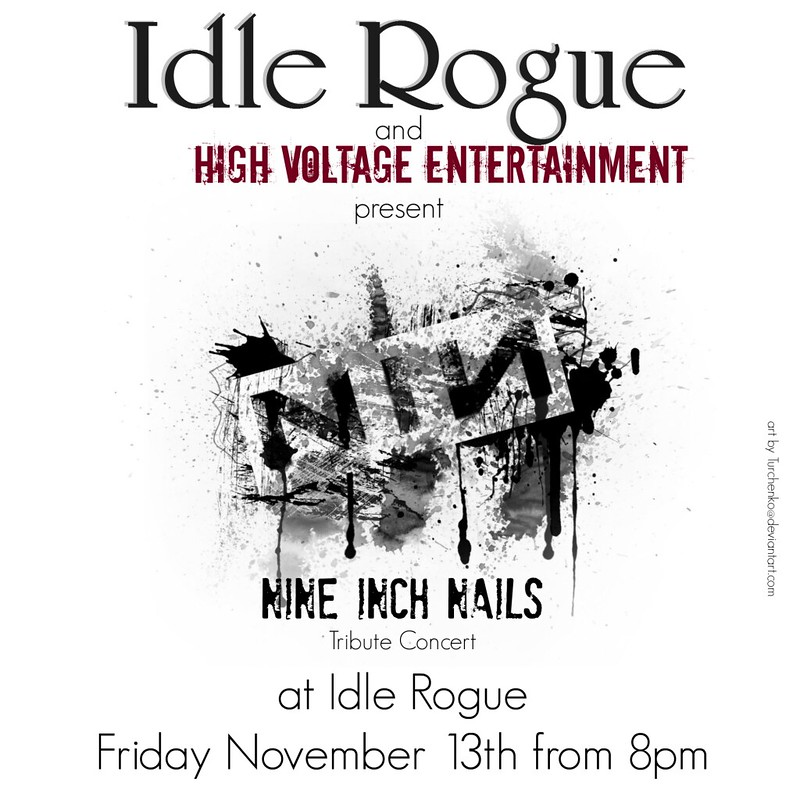HVE - Nine Inch Nails at Idle Rogue - Friday Nov 13 at 8pm