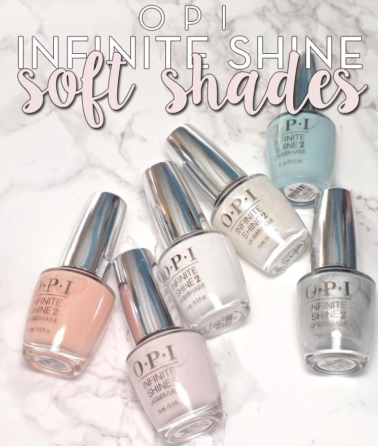 OPI Infinite Shine Soft Shades 2015
