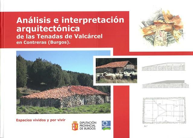 ANÁLISIS E INTERPRETACIÓN ARQUITECTÓNICA DE LAS TENADAS DE VALCÁRCEL EN CONTRERAS (BURGOS)