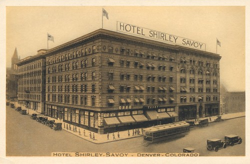 Hotel Shirley-Savoy - Denver, Colorado