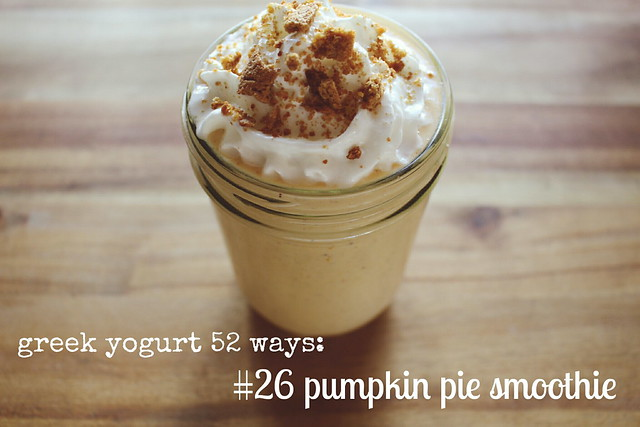 greek yogurt 52 ways: # 26 pumpkin pie smoothie