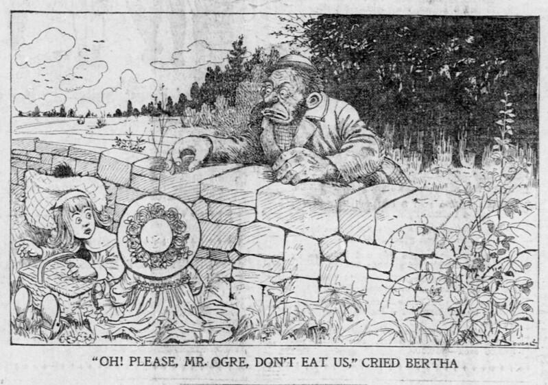 "Walt McDougall - The Salt Lake herald., February 09, 1902, ""Oh! Please, Mr. Ogre, Don't Eat Us,"" Cried Bertha"