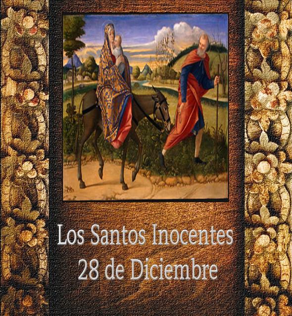 Los Santos Inocentes.(†Dedicado  al P.Cotallo)
