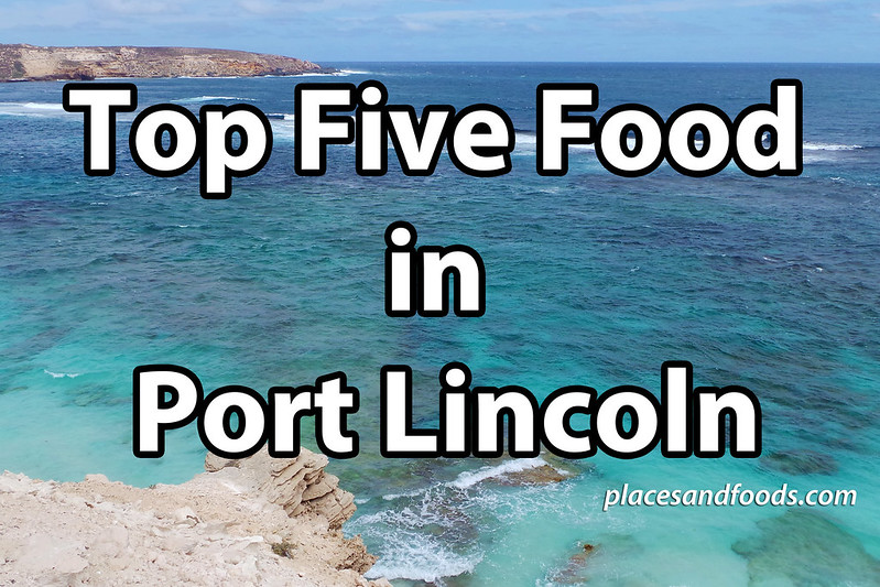 top five food in port lincoln