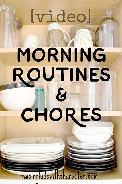 Morning Routines & Chores