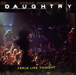Daughtry – Feels Like Tonight