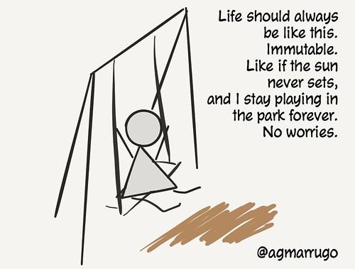 Life immutable.