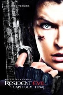 Assistir Resident Evil 6 O Capítulo Final Dublado Online
