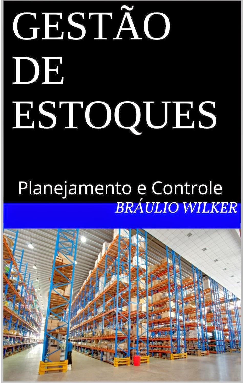 Gestão de Estoques - Planejamento e Controle