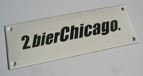 "Email-Schild-Edition No. 10, ""2bierChicago"""