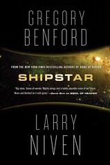 Gregory Benford & Larry Niven - Shipstar