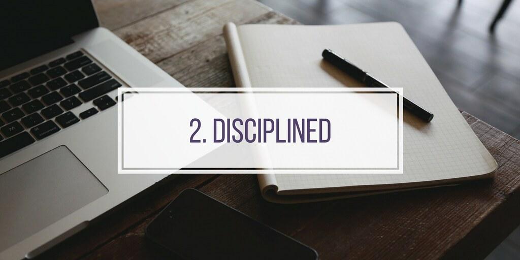 2. DISCIPLINED