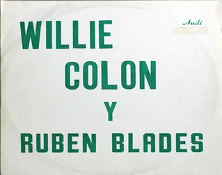 "WILLIE COLON y RUBEN BLADES S/T Self-Titled AUDI CUBA 12"" LP VINYL"