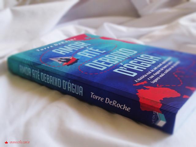 Amor Até Debaixo D'água - Torre DeRoche