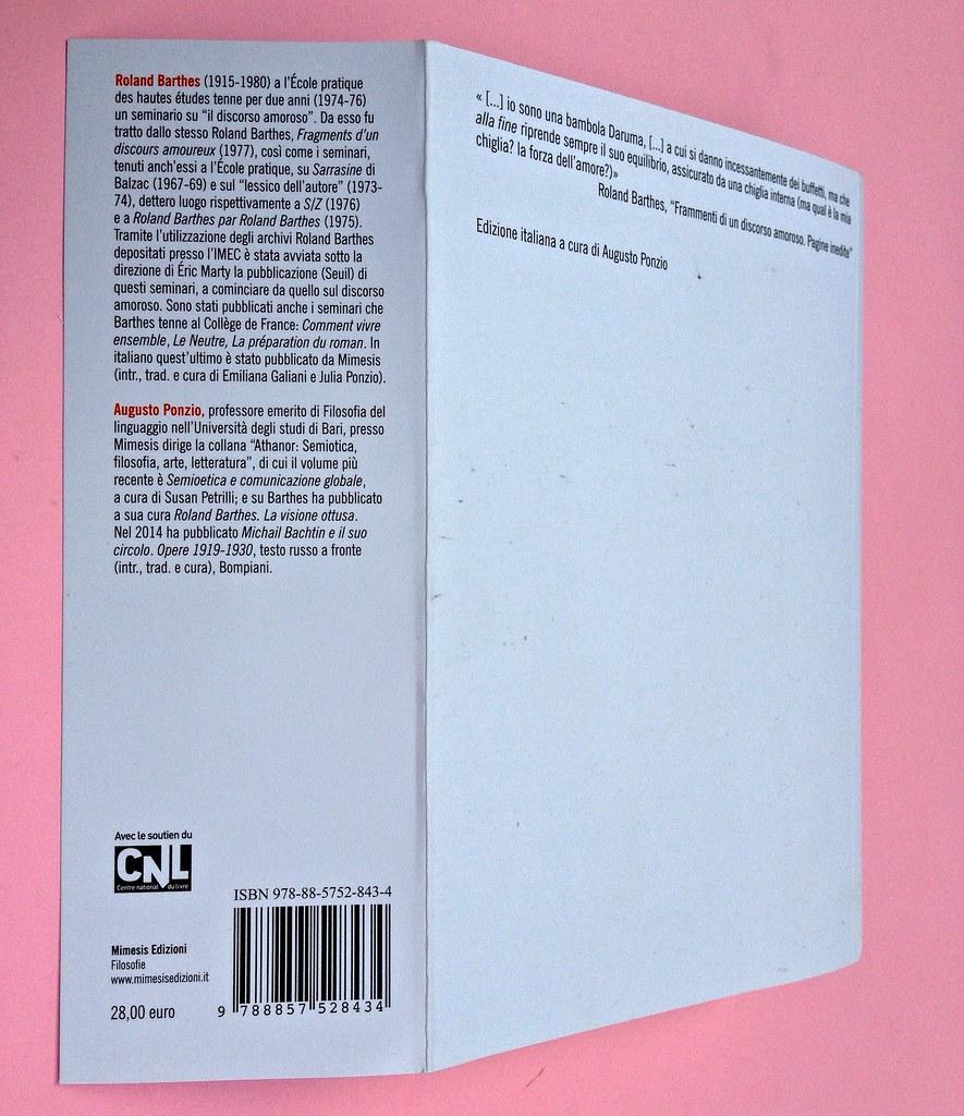 Roland Barthes, Il discorso amoroso. Mimesis 2015. Bandella della quarta di copertina, q. di cop. (part.), 1