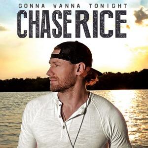 Chase Rice – Gonna Wanna Tonight
