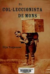 Ilija Trojanow, El col·leccionista de mons