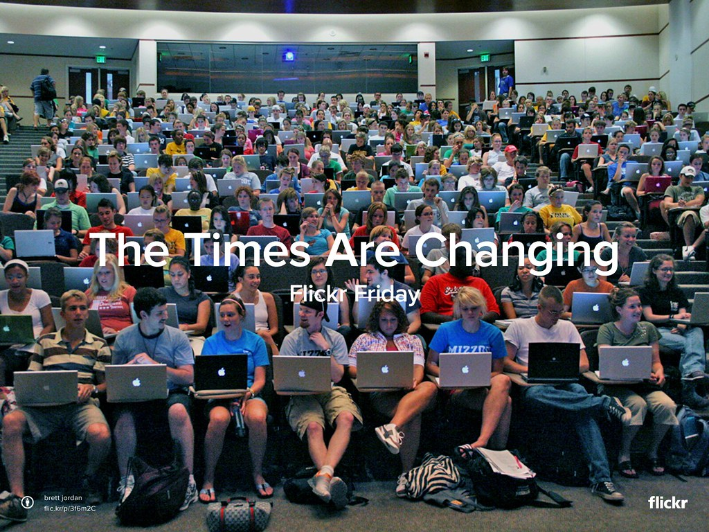 Flickr Friday: The Times Are Changing