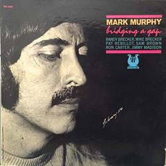 MARK MURPHY:BRIDGING A GAP(JACKET A)