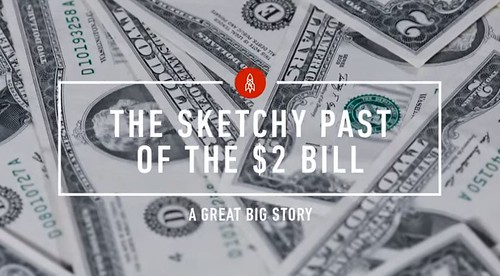 Sketchy Past of the $2 Bill