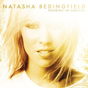 Natasha Bedingfield – Pocketful of Sunshine