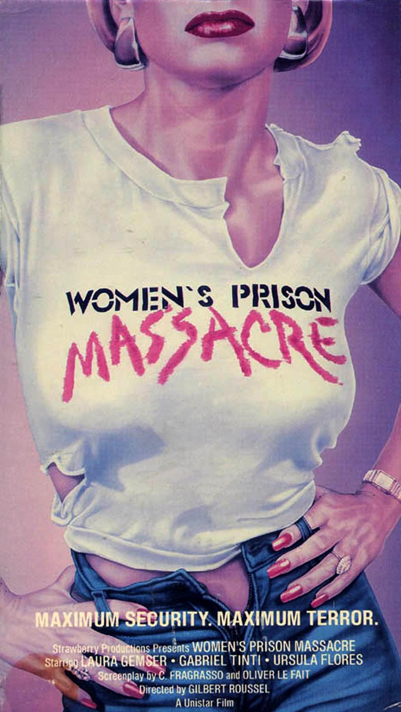 Women's Prison Massacre (1983)