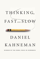 'Thinking Fast and Slow' by Daniel Kahneman