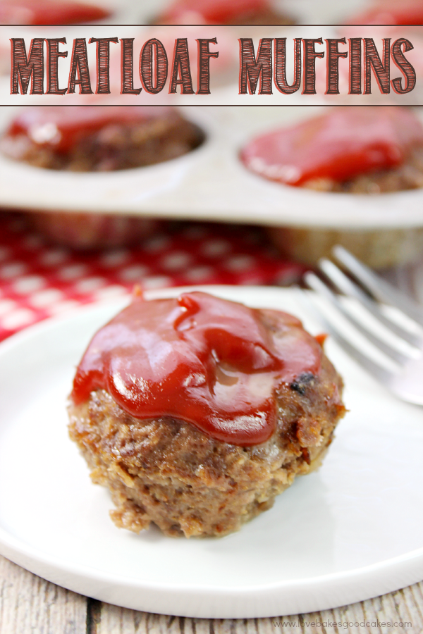 Who says comfort food can't be quick and easy?!  These Meatloaf Muffins are perfectly sized and they bake up quickly! Perfect for a weeknight meal!