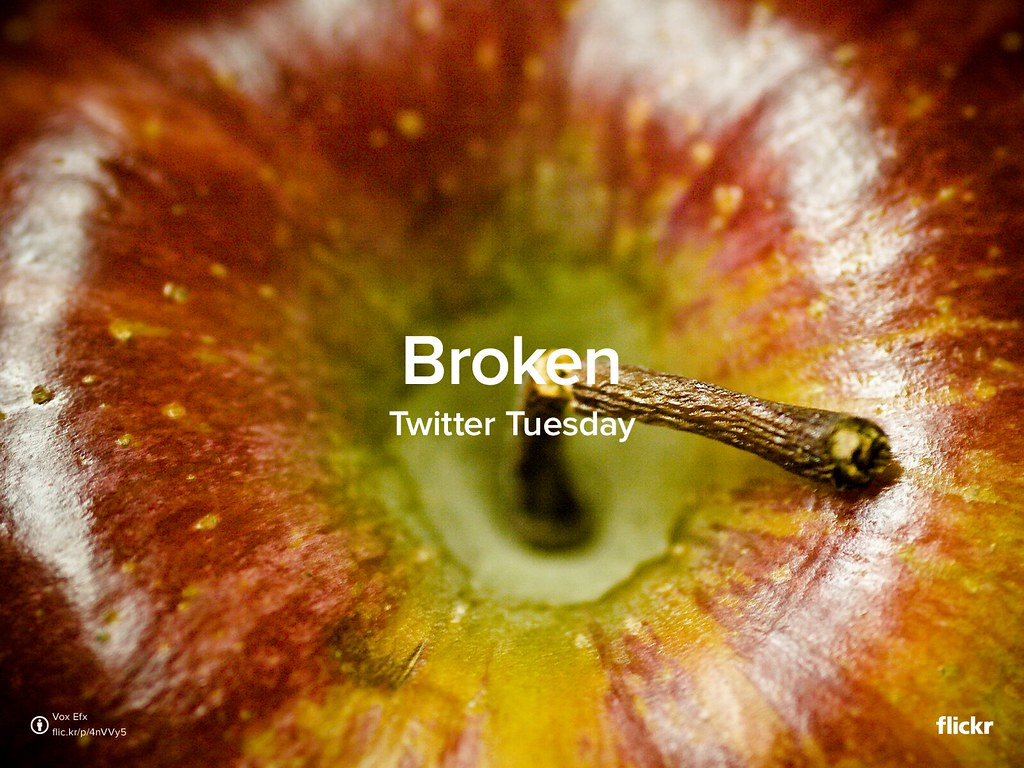 #TwitterTuesday: Broken