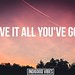 Small photo of Give It All You've Got
