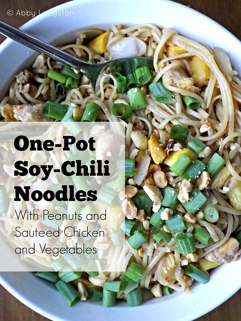 One-Pot Chili-Soy Noodles With Peanuts and Sauteed Chicken and Vegetables