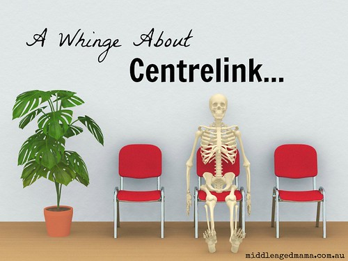 a whinge about Centrelink