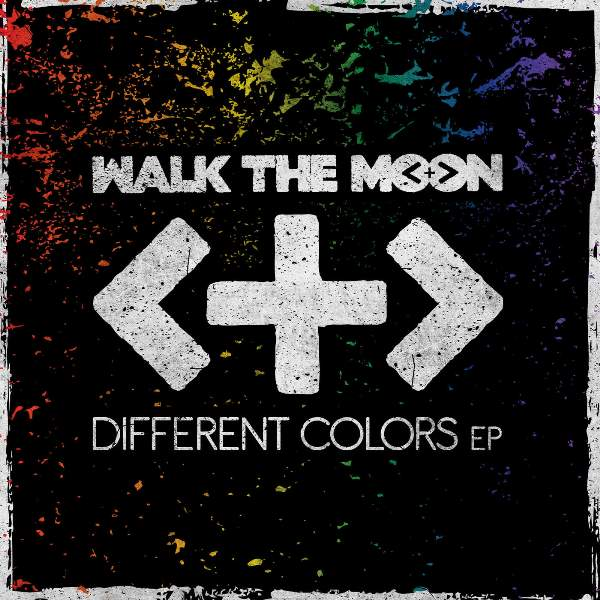 Walk The Moon - Different Colors EP