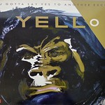 """YELLO YOU GOTTA SAY YES TO ANOTHER EXCESS 12"""" LP VINYL"""