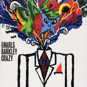 Gnarls Barkley – Crazy