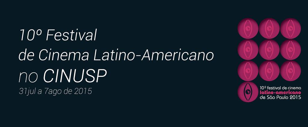 10° FESTIVAL DE CINEMA LATINO-AMERICANO DE SÃO PAULO 2015