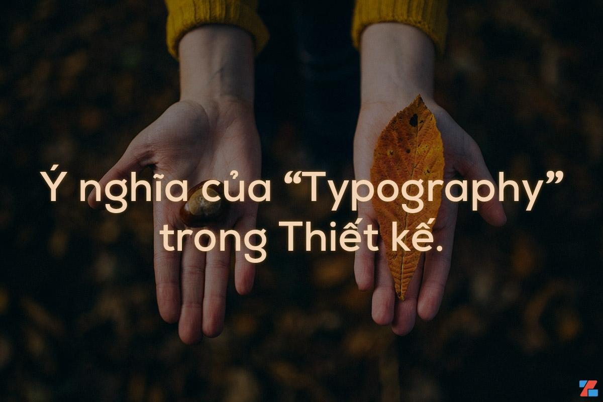 Ý nghĩa của Typography trong thiết kế