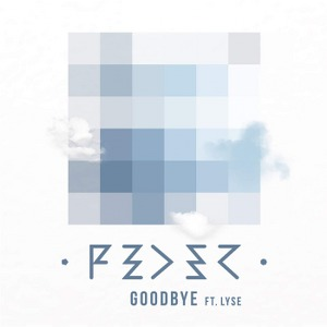 Feder – Goodbye (feat. Lyse)