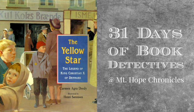 Book Detectives ~ The Yellow Star @ Mt. Hope Chronicles