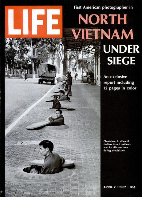 LIFE Magazine April 7, 1967 - NORTH VIETNAM UNDER SIEGE (1) - Bắc VN trong vòng vây hãm