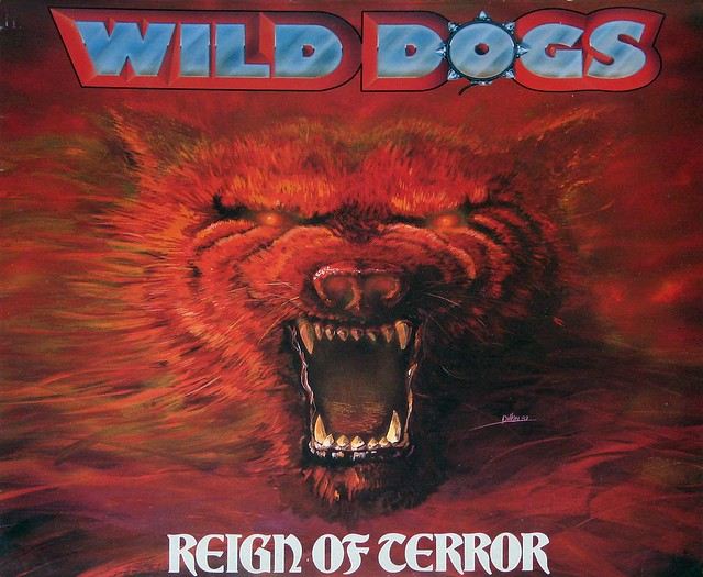 "WILD DOGS - REIGN OF TERROR 12"" Vinyl LP"