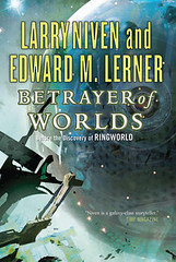 Larry Niven & Edward M. Lerner - Betrayer of Worlds