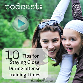Podcast: 10 Tips for Staying Close During Intense Training Times