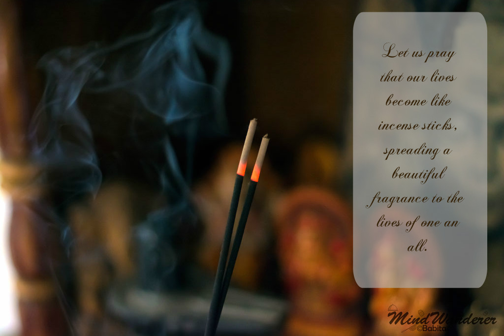 Daily Inspiration – Prayers and Incense