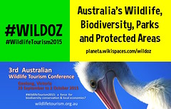 September 29 - October 2 Wildlife Tourism: a Force for Biodiversity Conservation and Local Economies? (Geelong, Victoria) @wildlife_aus #wildlifeTourism2015 #WildOz