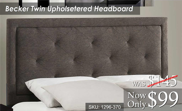 Becker Twin Upholstered Headboard (1296-370) Was 145 Now 99